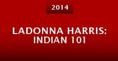 LaDonna Harris: Indian 101 (2014) stream