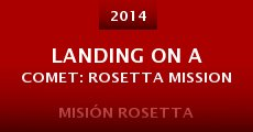 Landing on a Comet: Rosetta Mission (2014)