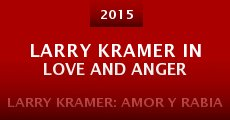 Película Larry Kramer In Love and Anger