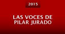 Película Las voces de Pilar Jurado