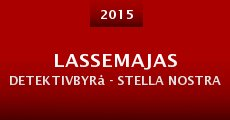 Película LasseMajas detektivbyrå - Stella Nostra