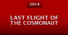 Last Flight of the Cosmonaut (2014) stream