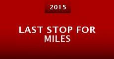 Película Last Stop for Miles