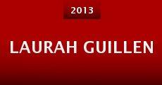 Laurah Guillen (2013) stream