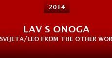 Lav s onoga svijeta/Leo from the other world (2014) stream