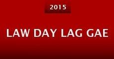 Película Law Day Lag Gae