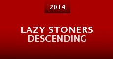 Película Lazy Stoners Descending