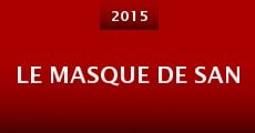 Le Masque de San (2014) stream