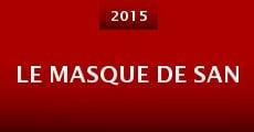 Le Masque de San (2014)