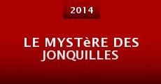 Película Le mystère des jonquilles