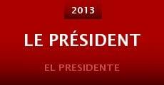 Le président (2013) stream