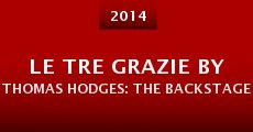 Le Tre Grazie by Thomas Hodges: The Backstage (2014)