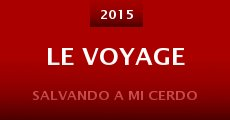 Película Le Voyage