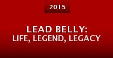 Película Lead Belly: Life, Legend, Legacy