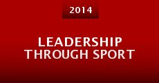 Película Leadership Through Sport
