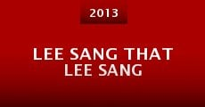 Película Lee Sang That Lee Sang