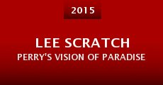 Película Lee Scratch Perry's Vision of Paradise