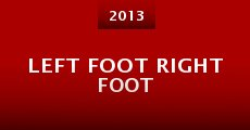 Left Foot Right Foot (2013)