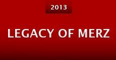 Legacy of Merz (2013) stream