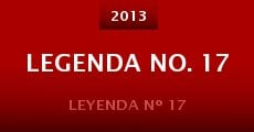 Legenda No. 17 (2013) stream