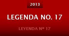 Legenda No. 17 (2013)