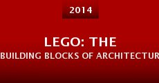 Película Lego: The Building Blocks of Architecture