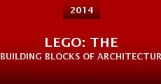 Lego: The Building Blocks of Architecture (2014)