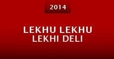 Lekhu Lekhu Lekhi Deli (2014) stream