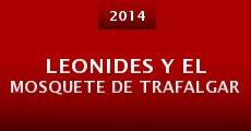 Leonides y el mosquete de Trafalgar (2014) stream
