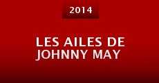 Les ailes de Johnny May (2014)
