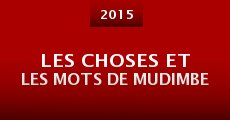 Película Les Choses et les Mots de Mudimbe