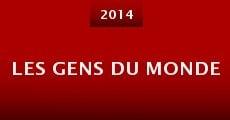 Película Les gens du Monde