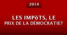 Película Les impôts, le prix de la démocratie?