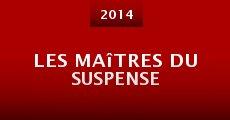 Película Les Maîtres du suspense