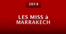 Les Miss à Marrakech (2014)
