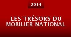 Les trésors du mobilier national (2014) stream