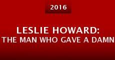 Película Leslie Howard: The Man Who Gave a Damn