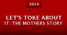 Let's Toke About It: The Mothers Story (2014)