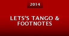 Lets's Tango & Footnotes (2014)