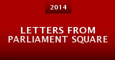 Letters from Parliament Square (2014) stream