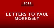 Película Letters to Paul Morrissey