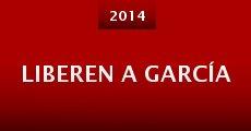 Liberen a García (2014)