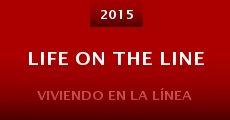 Película Life on the Line