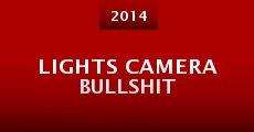 Película Lights Camera Bullshit