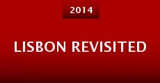 Lisbon Revisited (2014) stream