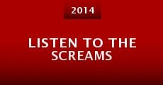 Listen to the Screams (2014)
