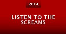Listen to the Screams (2014) stream