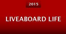Película Liveaboard Life