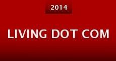 Living Dot Com (2014) stream