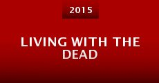 Película Living with the Dead